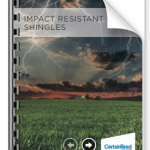 Impact Resistant weather resistant shingles